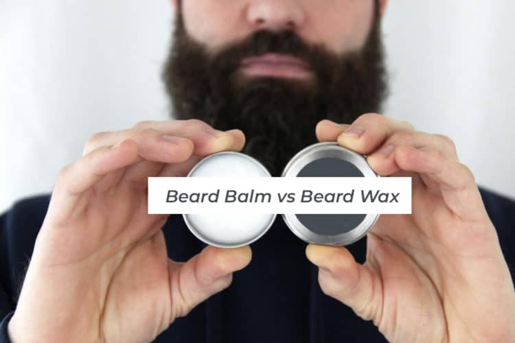 beard balm vs wax